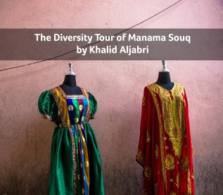 The Diversity Tour of Souq Al Manama